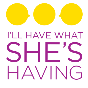 I'll Have What She's Having Logo